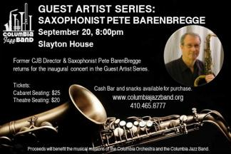 Columbia Jazz Band Guest Artist Series with Saxophonist Pete